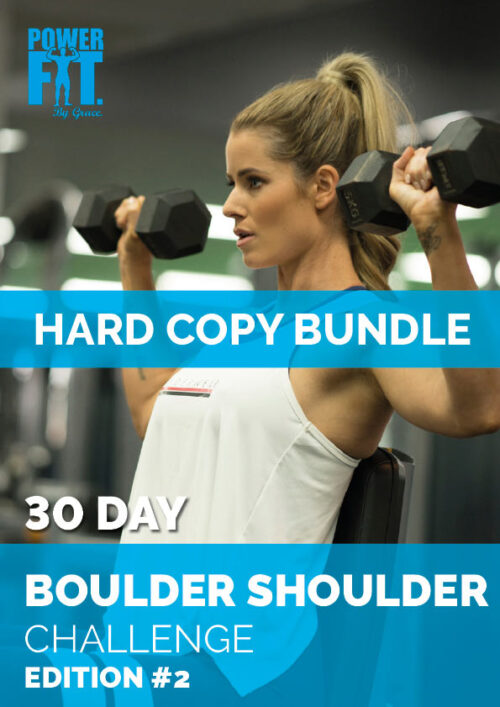 powerfit-by-grace-hard-copy-bundle-30-day-boulder-shoulder-challenge-edition-2