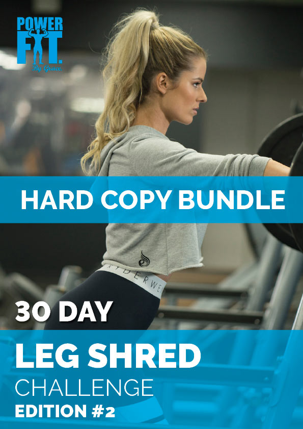 powerfit-by-grace-hard-copy-bundle-30-day-leg-shred-challenge-edition-2