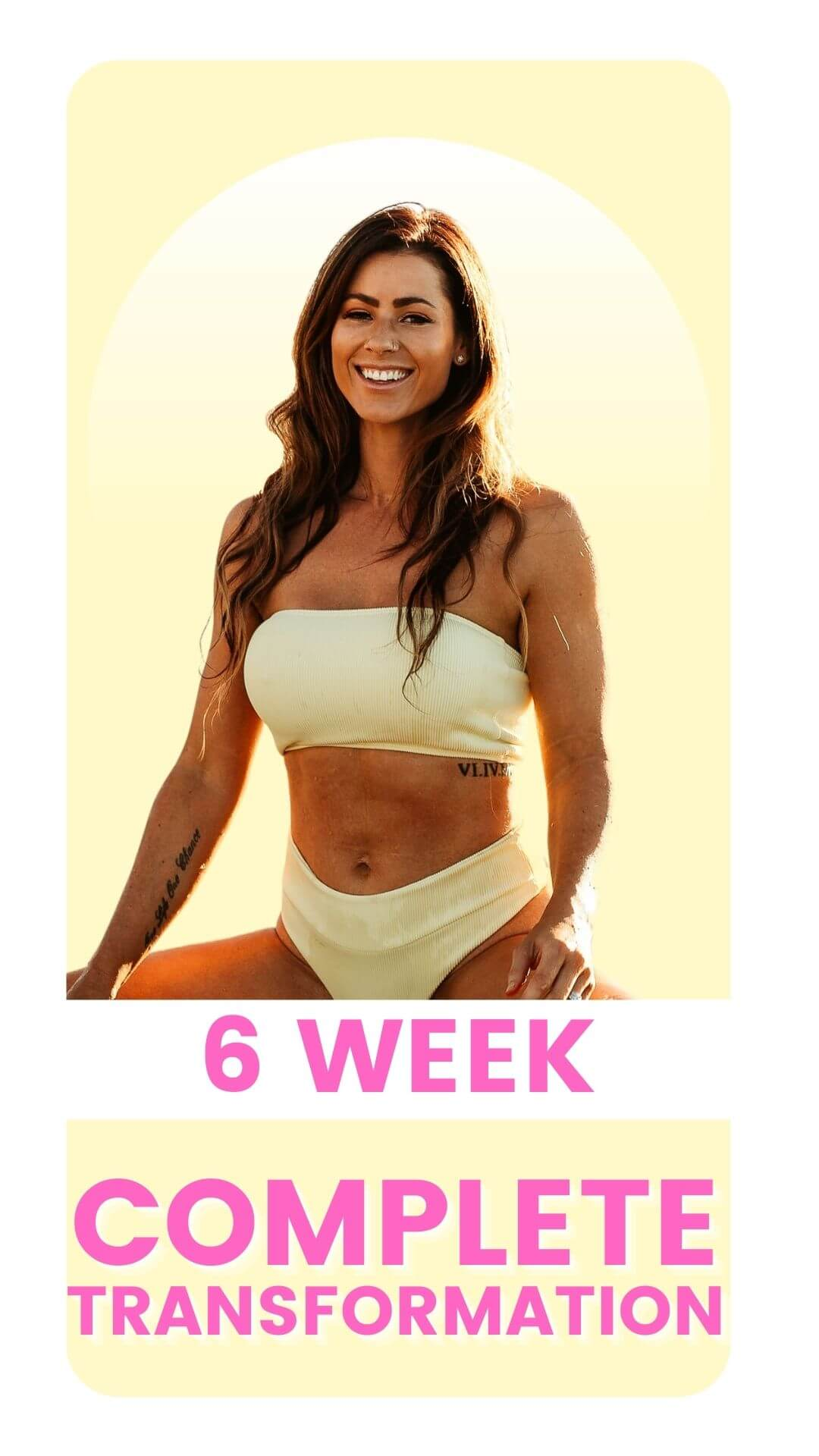 6 week Complete Transformation